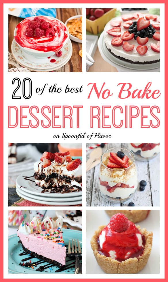 20 of the Best No Bake Dessert Recipes on Spoonful of Flavor