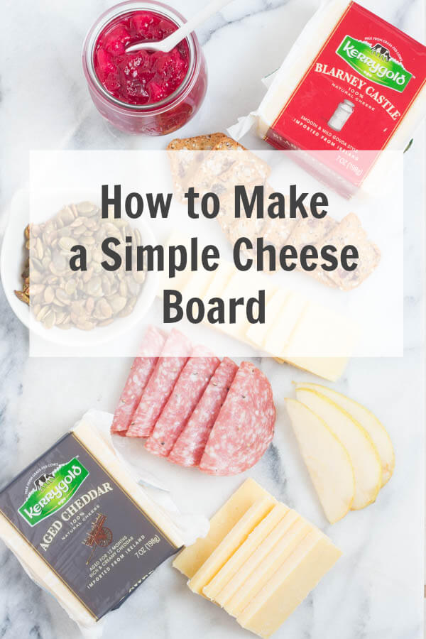 How to Make a Simple Cheese Board - 5 tips for creating the perfect cheese board!