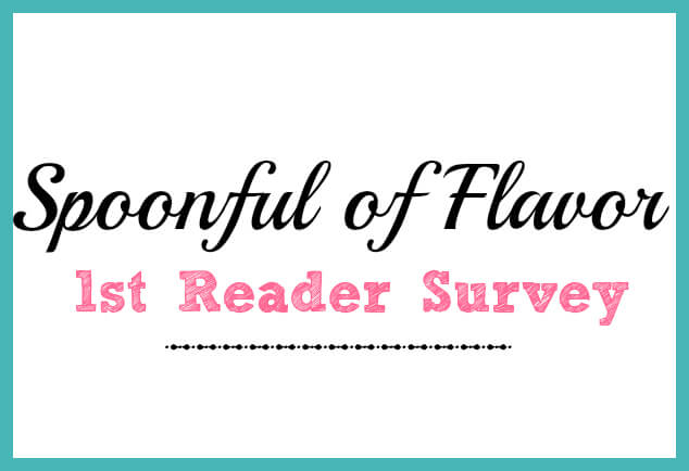 Spoonful of Flavor 1st Reader Survey