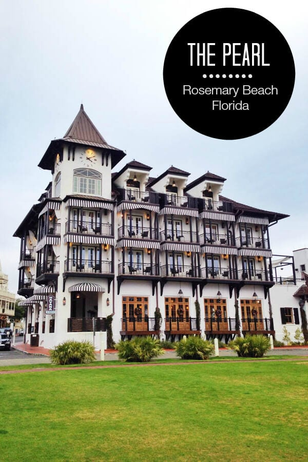 Visit The Pearl Hotel In Rosemary Beach Florida Just Steps From Stunning Gulf