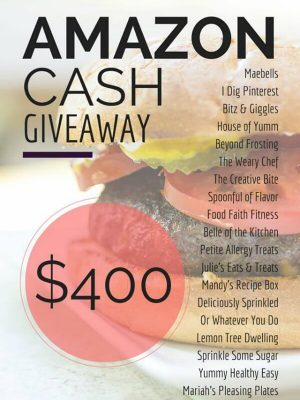 Food Blogger Giveaway - $400 Amazon Gift Card Giveaway!