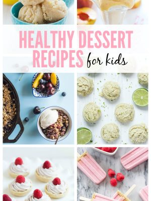 Healthy Summer Dessert Recipes for Kids - featuring milkshakes, popsicles, cookies and more!