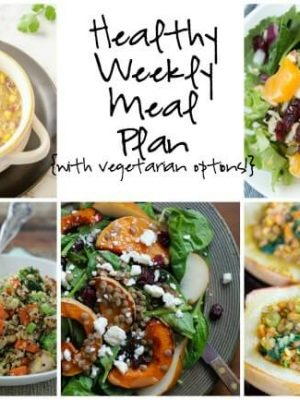 Healthy Weekly Meal Plan including Squash and Pear Salad, Quinoa Cashew Chicken, Lentil Stuffed Squash, Salsa Verde Tortilla Soup and more!
