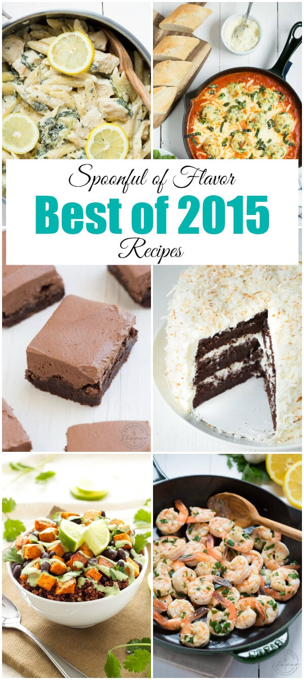 Spoonful of Flavor's Best Recipes of 2015 including One Pot Lemon Chicken Pasta with Baby Kale, Chocolate Cake with Coconut Filling and Marshmallow Buttercream Frosting and more!