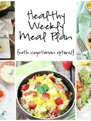 Healthy Weekly Meal Plan with Greek Chicken Skewers, Steak Tacos, Strawberry Quinoa Salad and more!