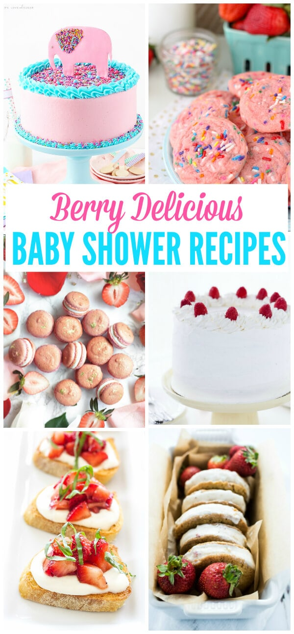 Berry Baby Shower Recipes including Strawberry Layer Cake, Strawberry Ice Cream Sandwiches, Strawberry Crostini and more!