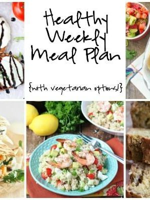 Healthy Weekly Meal Plan featuring Open Faced Caprese Sandwiches, Fish Tacos with Strawberry Avocado Salsa, Avocado Banana Chia Bread and more!