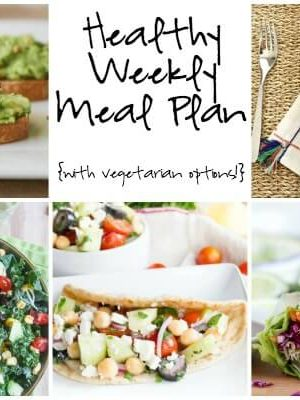 Healthy Weekly Meal Plan with Spicy Asian Chicken Spring Rolls, Greek Chickpea Salad, Avocado Tartines and more!