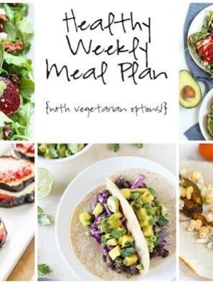 Healthy Weekly Meal Plan with Grilled Eggplant Parmesan Stacks, Smoky Black Bean Tacos with Mango Salsa and more!