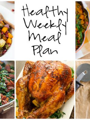 Healthy Weekly Meal Plan with Butternut Squash Lentil Coconut Curry Soup, Warm Artichoke Salad and more!