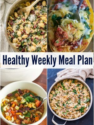Healthy Weekly Meal Plan with Spaghetti Squash Lasagna, Easy Minestrone Soup, Creamy Mushroom and Spinach Pasta and more!