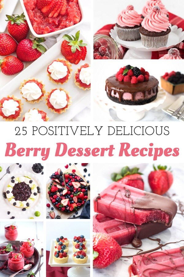Over 25 Berry Dessert Recipes to enjoy all year long! #strawberry #raspberry #blueberry #blackberry #berry #dessert #recipe