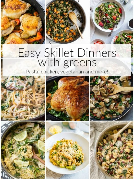 Easy Skillet Dinners with Greens features easy weeknight dinners made in one skillet and packed with greens like kale, spinach, arugula and more. Sneak healthy greens into every single meal and make it easy with one of these recipes. #easy #skillet #dinner #recipe #chicken #spinach #kale #arugula #onepan